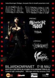METAL WEEKEND: Sister Sin (SE) + Unsolved (SE)