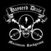 Hayseed Dixie (US) + The Weaklings