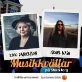 Musikkväll med Kikki Danielsson & Israel Nash (US)